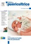 Cahiers de la puéricultrice, 345 - mars 2021 - Les troubles de l'oralité chez les prématurés
